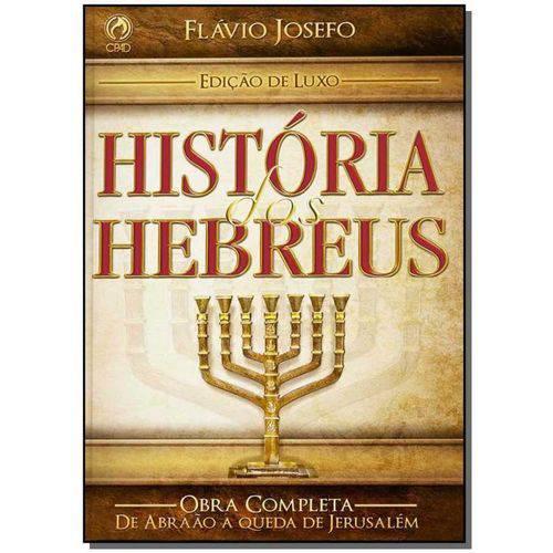 Tudo sobre 'História dos Hebreus - Edição Luxo'