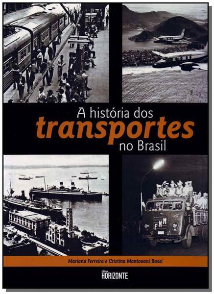 História dos Transportes no Brasil, a - Horizonte