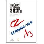 Histórias do Design no Brasil - Vol.3