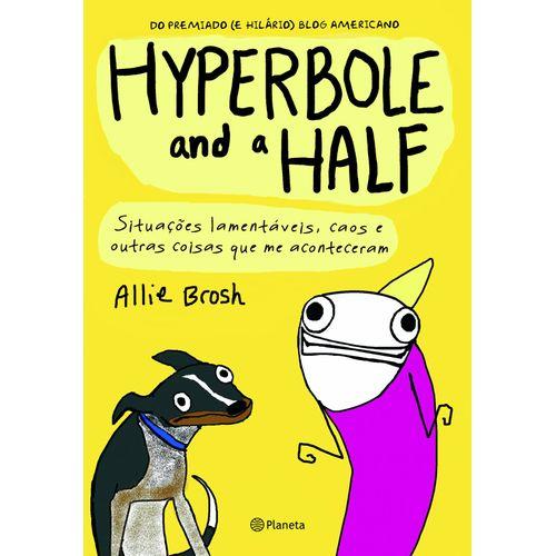 Tudo sobre 'Hyperbole And a Half.'