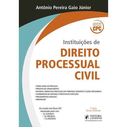 Instituicoes de Direito Processual Civil - Juspodivm