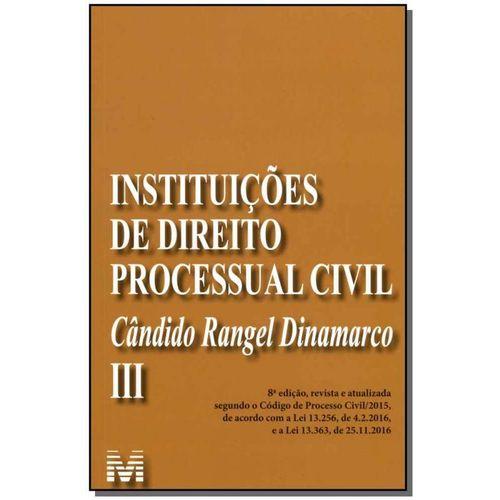 Instituições de Direito Processual Civil - Vol. 03 - 08ed/19