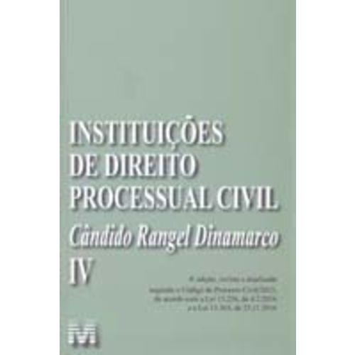 Instituições de Direito Processual Civil - Vol. 4 - 4ed/19