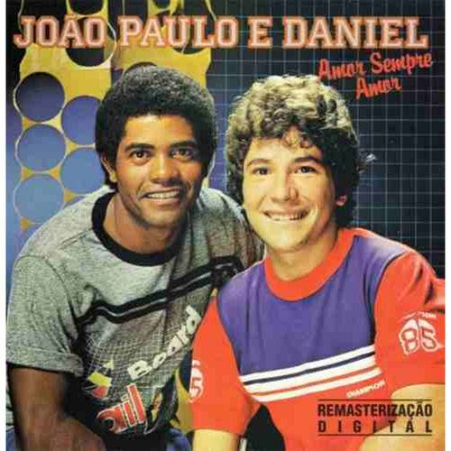 Tudo sobre 'Joao Paulo e Daniel - Vol. 1'