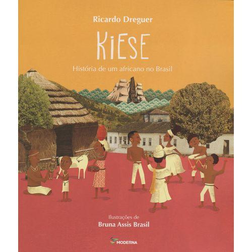 Kiese - História de um Africano no Brasil