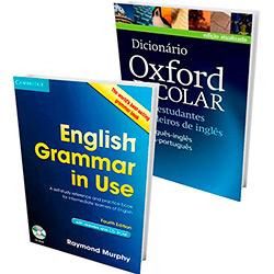 Kit Livros - English Grammar In Use 4ª Ed. + Dicionário Oxford Escolar para Estudantes Brasileiros de Inglês (Português-Inglês / Inglês-Português)