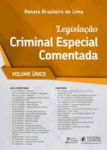 Tudo sobre 'Legislação Criminal Especial Comentada (2019) - Volume Único'