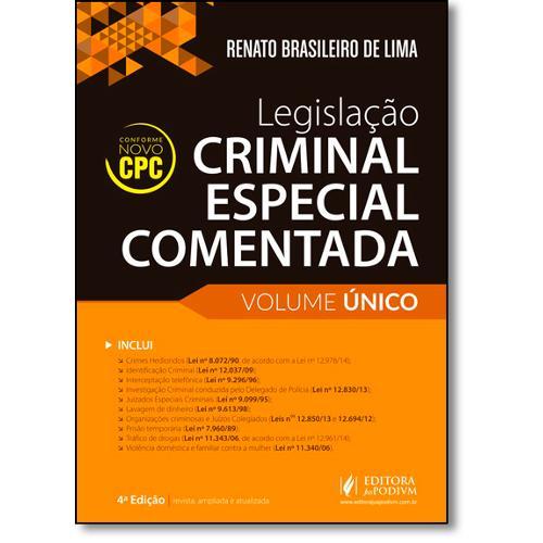 Legislação Criminal Especial Comentada - Volume Único - 2016