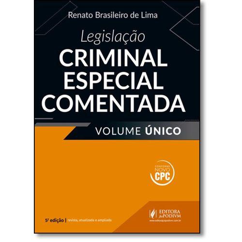 Legislação Criminal Especial Comentada - Volume Único - 2017