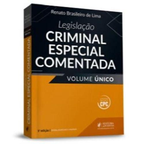 Legislacao Criminal Especial Comentada - Volume Unico - 05 Ed