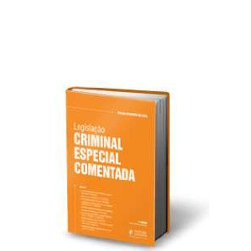 Legislacao Criminal Especial Comentada - Volume Unico - 3 Ed