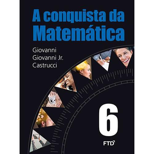 Tudo sobre 'Livro - a Conquista da Matemática 6'