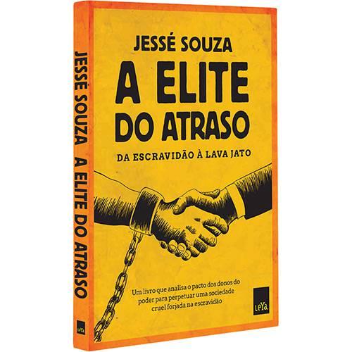 Tudo sobre 'Livro - a Elite do Atraso: da Escravidão à Lava Jato'