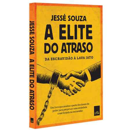 Tudo sobre 'Livro a Elite do Atraso'