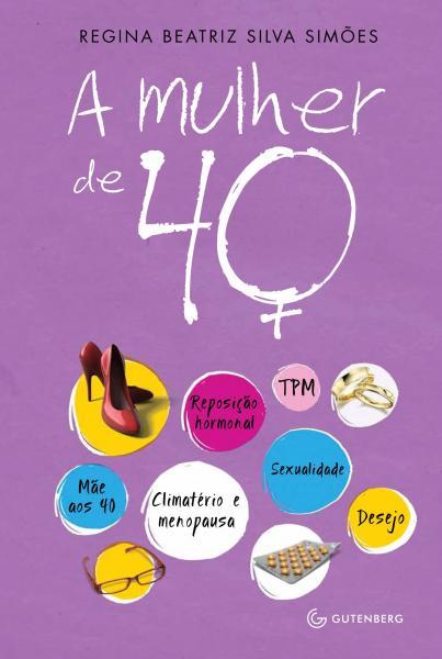 Livro - a Mulher de 40