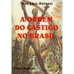Livro - a Ordem do Castigo no Brasil