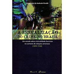 Livro - a Sexualização do Crime no Brasil