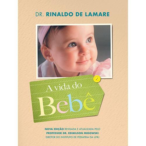 Tudo sobre 'Livro - a Vida do Bebê (Edição Especial)'