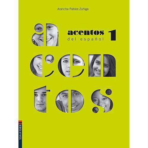 Tudo sobre 'Livro - Acentos Del Español 1'