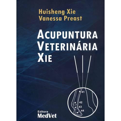 Tudo sobre 'Livro - Acupuntura Veterinária Xie'