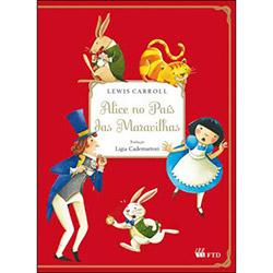 Livro - Alice no País das Maravilhas: Ensino Fundamental - 5º Ano / 4ª Série