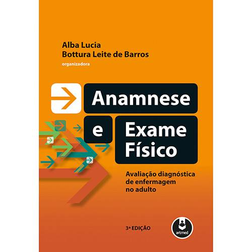 Tudo sobre 'Livro - Anamnese e Exame Físico'