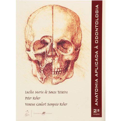 Tudo sobre 'Livro - Anatomia Aplicada à Odontologia'