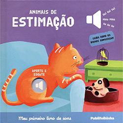 Livro - Animais de Estimação: Meu Primeiro Livro de Sons