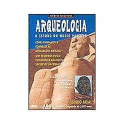 Livro - Arqueologia - o Estudo do Nosso Passado