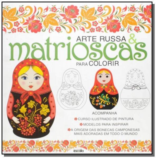 Livro - Arte Russa e Matrioscas para Colorir