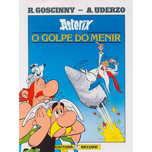 Livro - Asterix: o Golpe do Menir