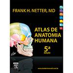 Tudo sobre 'Livro - Atlas de Anatomia Humana'