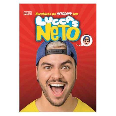 Tudo sobre 'Livro Aventuras na Netoland com Luccas Neto'