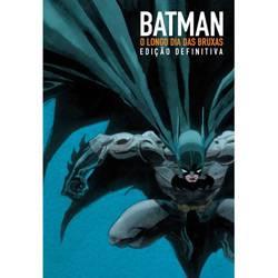 Tudo sobre 'Livro - Batman - o Longo Dia das Bruxas'