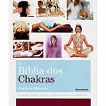 Tudo sobre 'Livro - Bíblia dos Chakras, a - o Guia Definitivo de Trabalho com os Chakras'