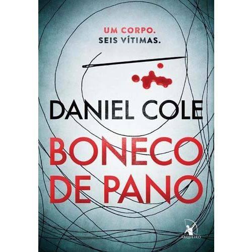 Livro - Boneco de Pano – um Corpo. Seis Vítimas. - Daniel Cole