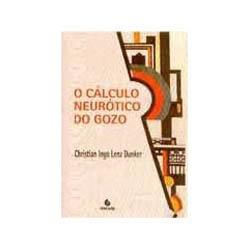 Livro - Calculo Neurotico do Gozo, o