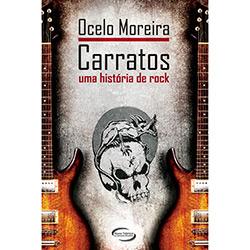 Livro - Carratos - uma História de Rock