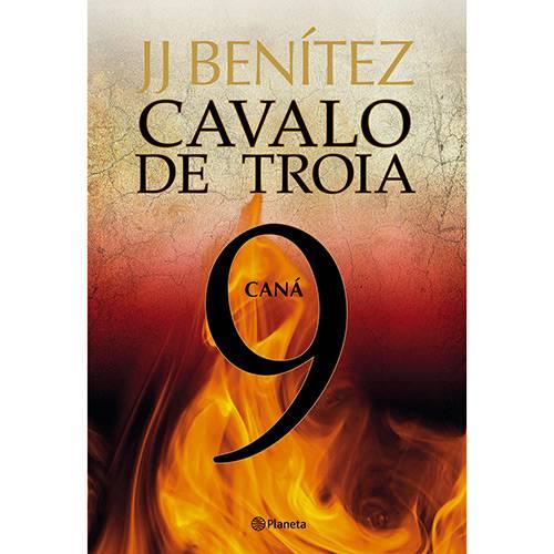 Tudo sobre 'Livro - Cavalo de Troia 9: Caná'