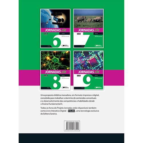 Tudo sobre 'Livro - Ciências: Coleção Jornadas.cie - 9º Ano/8ªSérie'