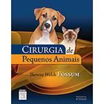 Tudo sobre 'Livro - Cirurgia de Pequenos Animais'