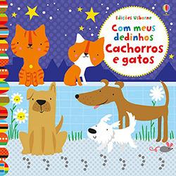 Livro - com Meus Dedinhos Cachorros e Gatos