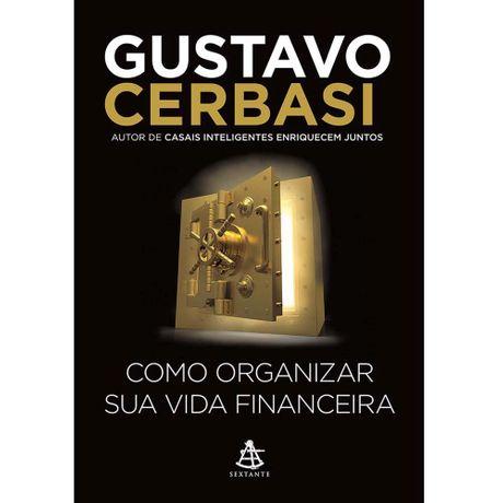 Tudo sobre 'Livro Como Organizar Sua Vida Financeira'