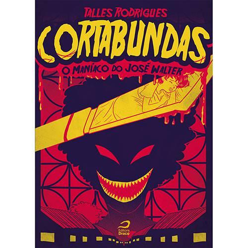 Livro - Cortabundas: o Maníaco do José Walter