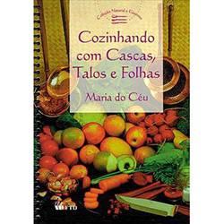 Livro - Cozinhando com Cascas, Talos e Folhas
