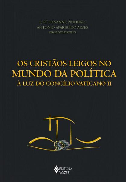 Livro - Cristãos Leigos no Mundo da Política