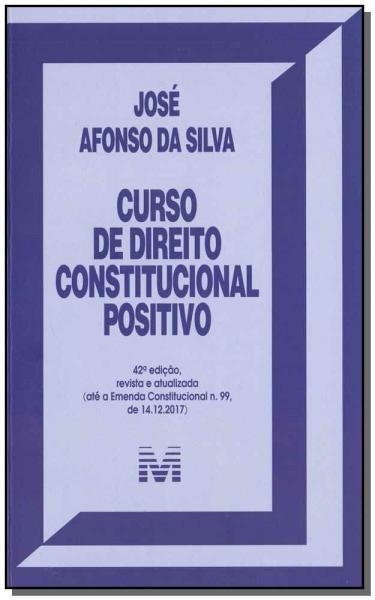 Livro - Curso de Direito Constitucional Positivo - 42 Ed./2019