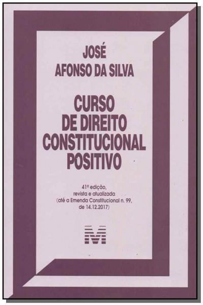 Livro - Curso de Direito Constitucional Positivo - 41 Ed./2018