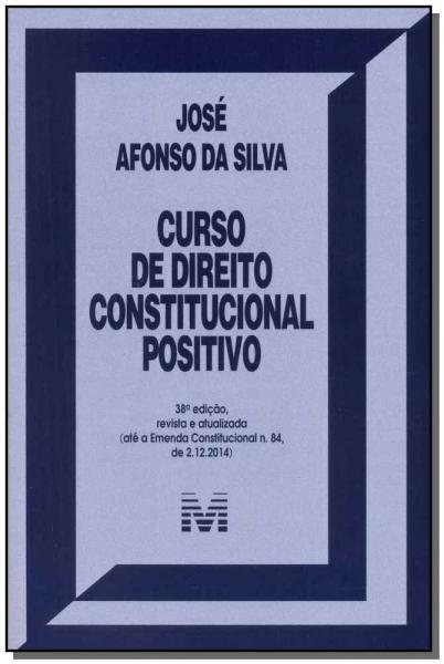 Livro - Curso de Direito Constitucional Positivo - 38 Ed./2015