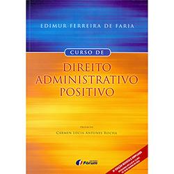 Livro - Curso Direito Administrativo Positivo